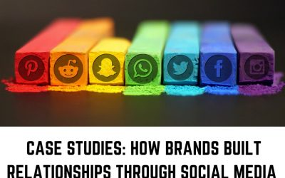 How brands have made Social Media a center stage and built relationships