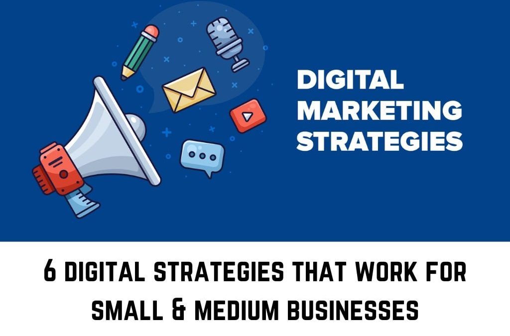 digital strategies for small and medium businesses