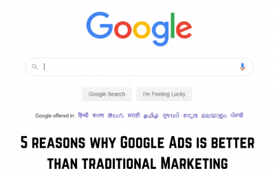 5 reasons why Google Ads is better than Traditional Marketing