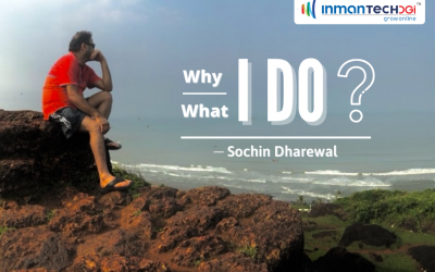 Why I do What I do: Sochin Dharewal | Founder of Inmantech DGi