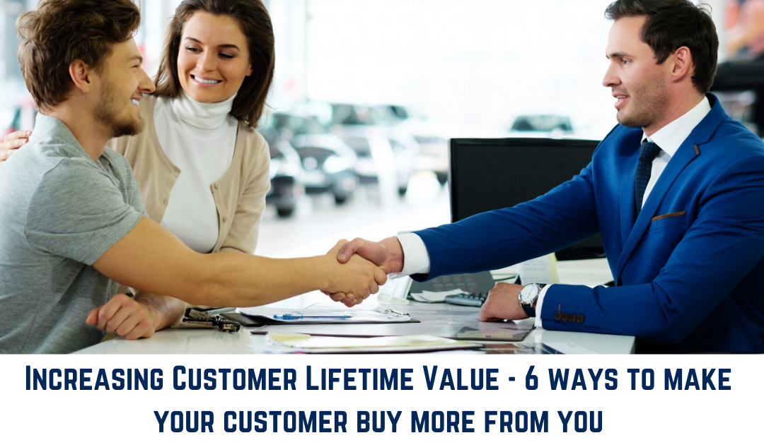 6 Ways to make your customer buy more from you